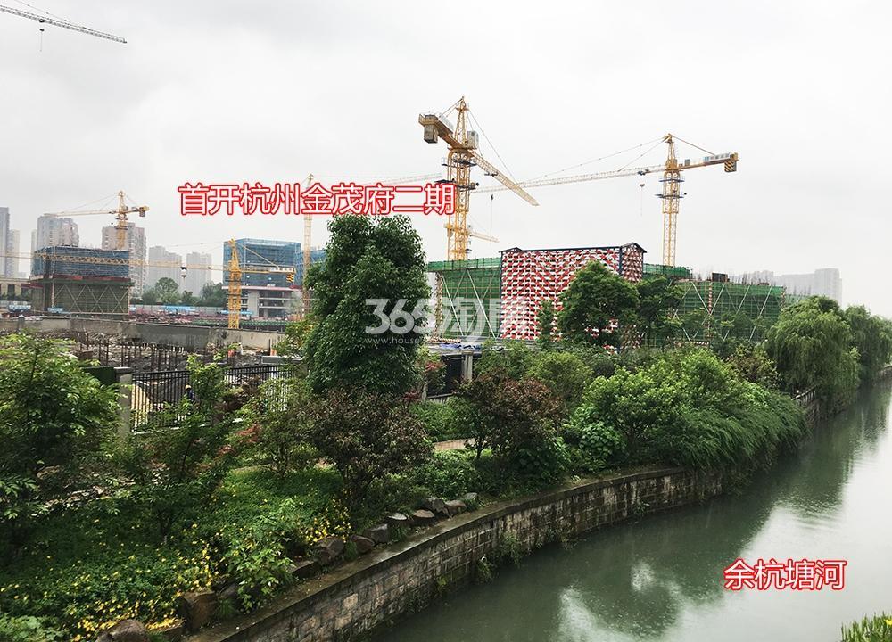 2018年5月31日首开杭州金茂府二期工地及周边实景
